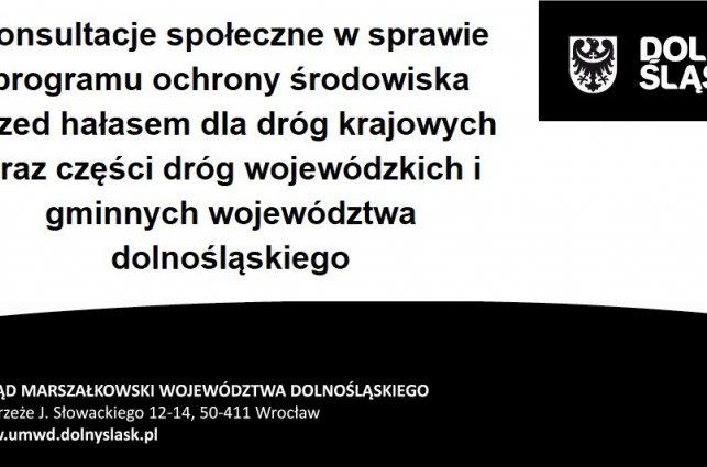 Konsultacje społeczne w sprawie programu ochrony środowiska przed hałasem dla dróg krajowych oraz części dróg wojewódzkich i gminnych województwa dolnośląskiego