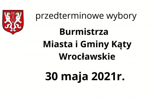 Ogłoszenie z datą wyborów Burmistrza
